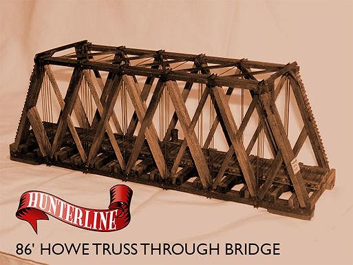 86' Howe Truss Bridge - 346