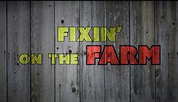 Fixin' On The Farm