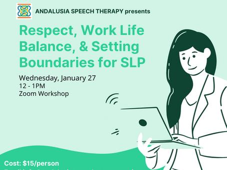Work-Life Balance Workshop - Setting Boundaries as SLPs