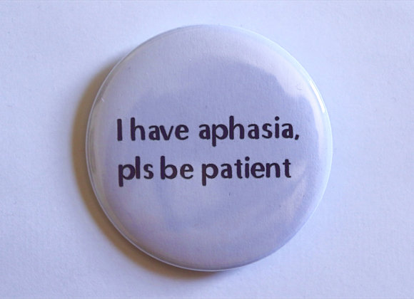 Aphasia & Patience