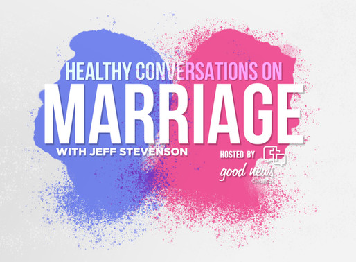 Healthy Conversations on Marriage