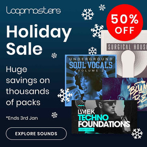 BLIND Audio is taking part in the Loopmasters Holiday Sale!