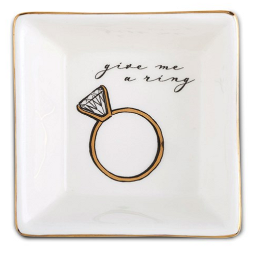 GIVE ME A RING Trinket Tray