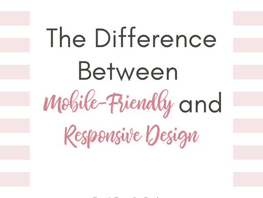 The Difference Between Responsive and Mobile-Friendly