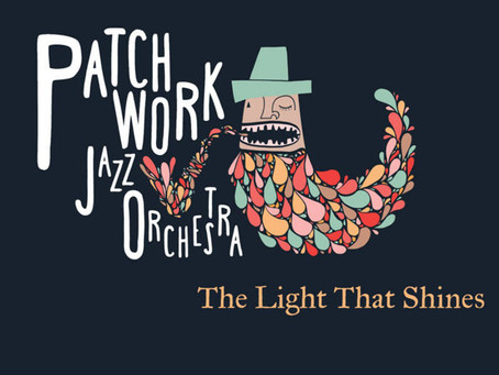 'Genmaicha' from The Light That Shines - Patchwork Jazz Orchestra featuring Gareth Lockrane