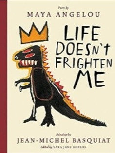Life Doesn't Frighten Me (Ages 3 - 5) Hardcover