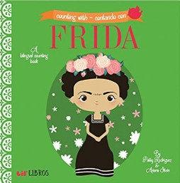 Counting With - Contando Con Frida (Ages 0 -2) Board Book