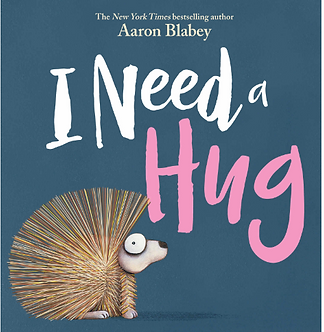 I Need a Hug (Ages 3 -5) Hardcover