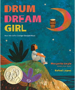 Drum Dream Girl (Ages 6 -8) Hardcover
