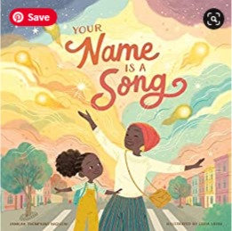 Your Name Is a Song (Ages 6 -8) Hardcover
