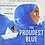 Thumbnail: The Proudest Blue: A Story of Hijab and Family  (Ages 6 -8)  (Hardcover)