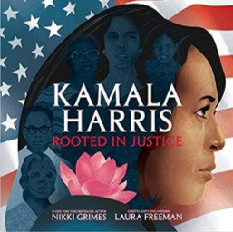 Kamala Harris: Rooted in Justice (Ages 9 -12) Hardcover