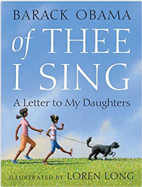 Of Thee I Sing: A Letter to My Daughters (Ages 6 -8) Hardcover