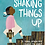 Thumbnail: Shaking Things Up: 14 Young Women Who Changed the World ( Ages 9 -12) Hardcover