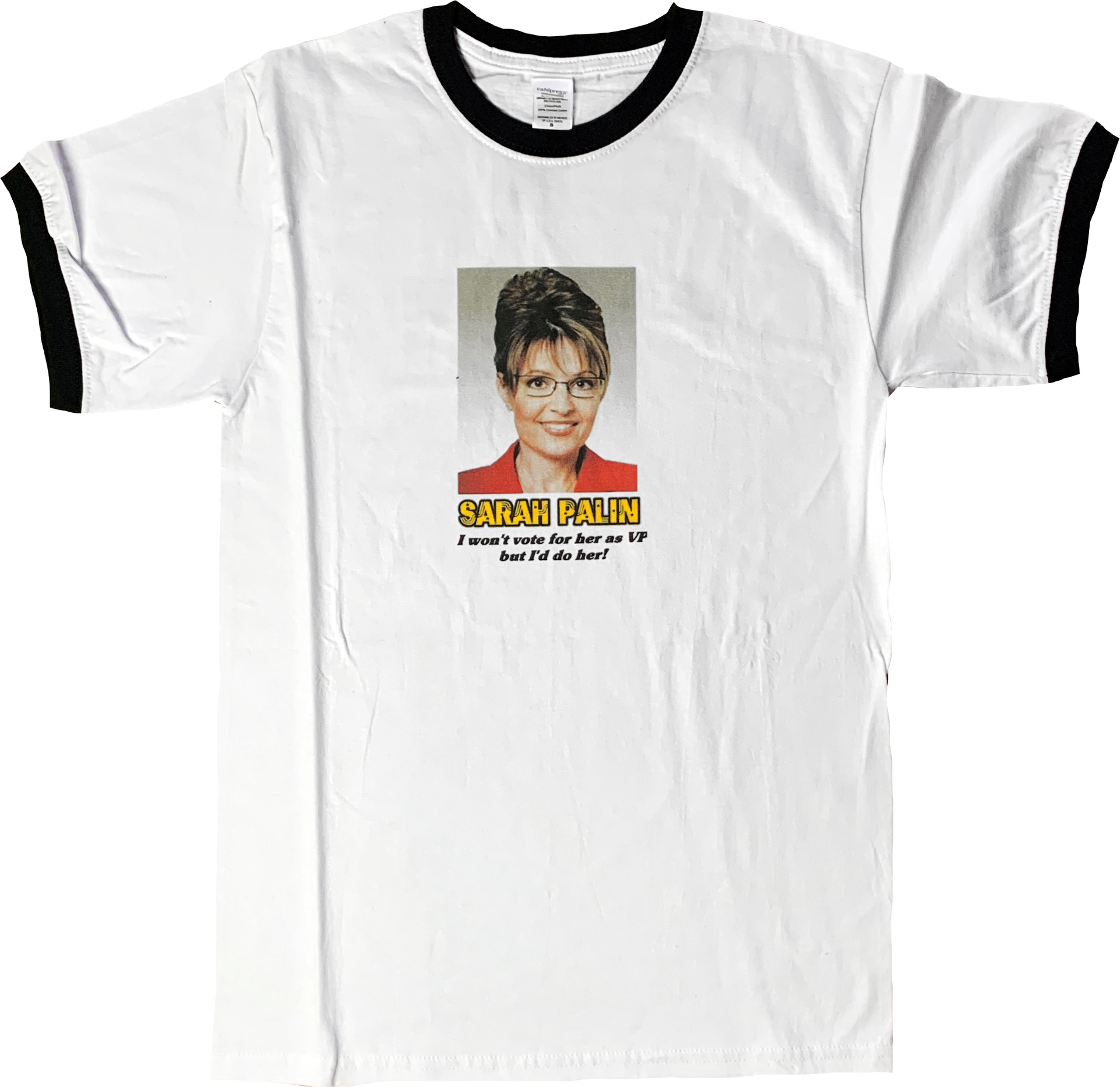 Sarah Palin - I won't vote for her as VP but I'd do her!