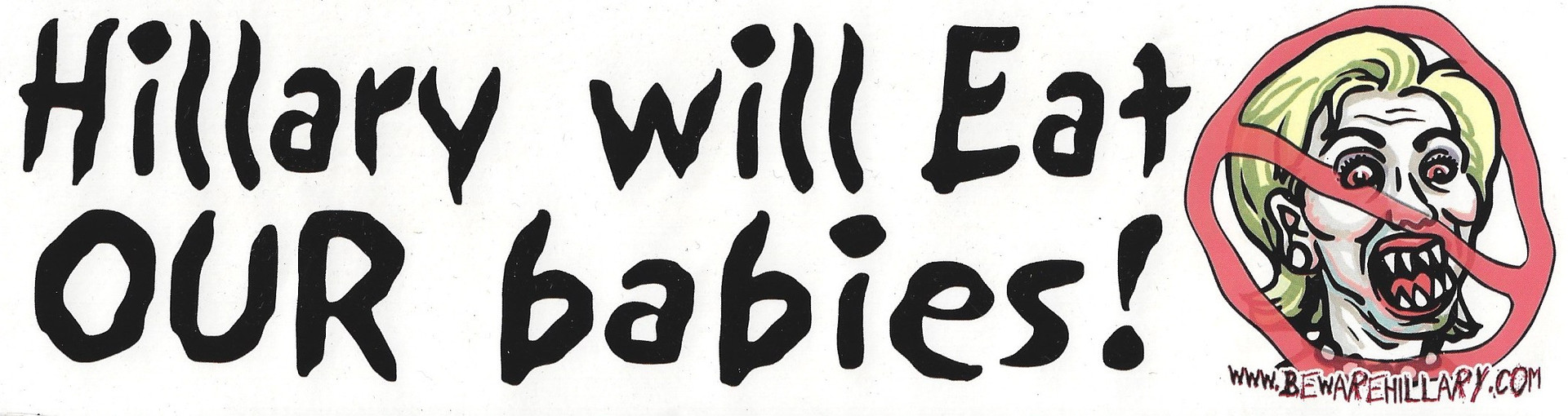 Hillary Will Eat Our Babies