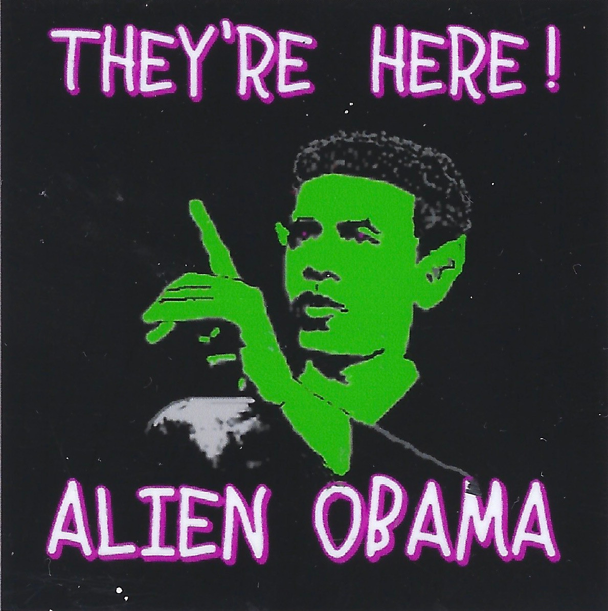 They're Here Alien Obama