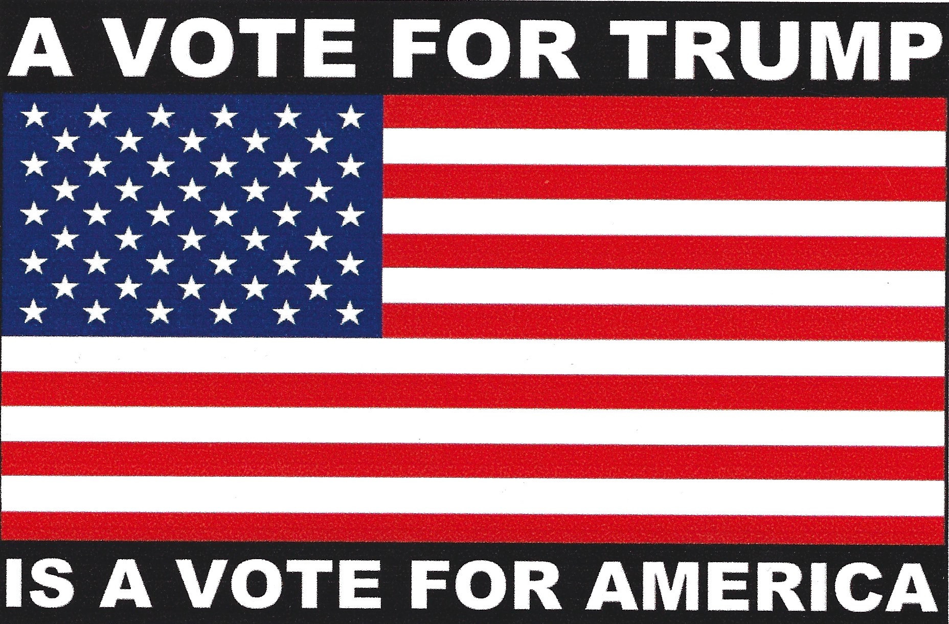 A Vote for Trump is a Vote for America
