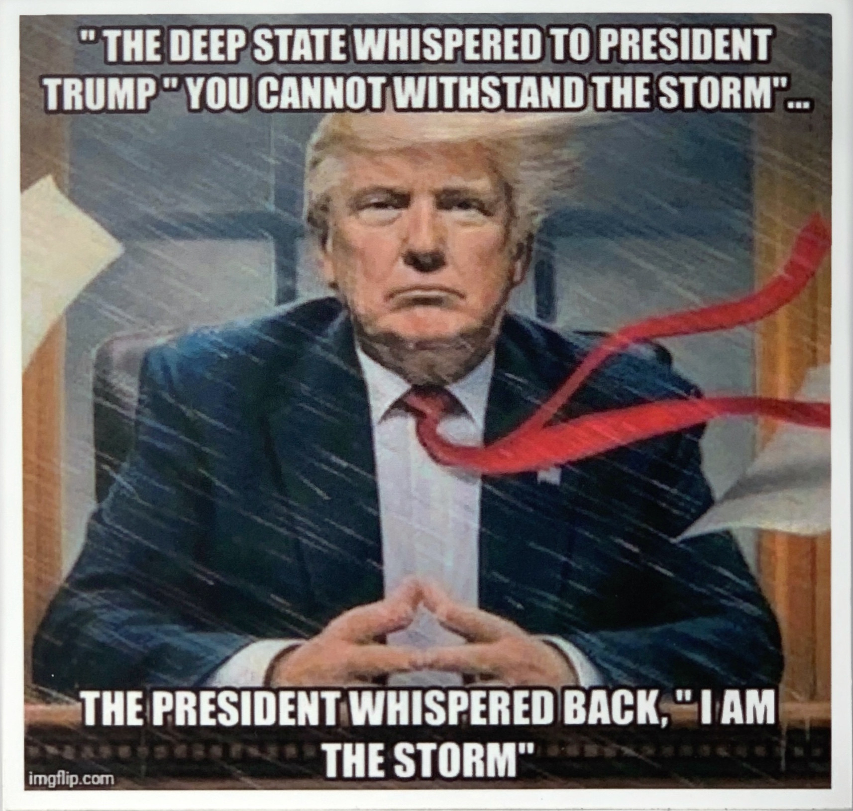 """Trump """"I Am the Storm"""""""