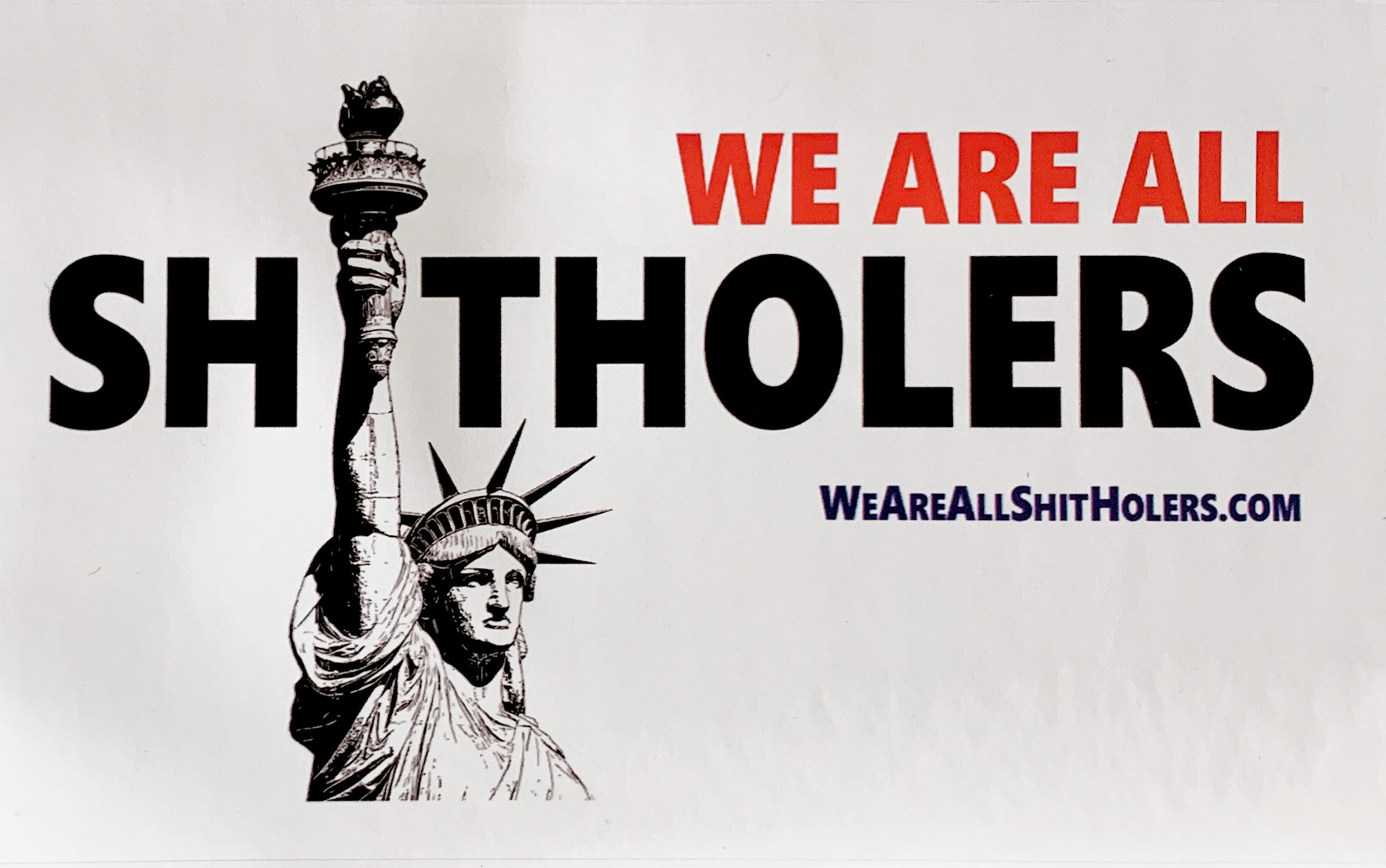 We Are All Shitholers