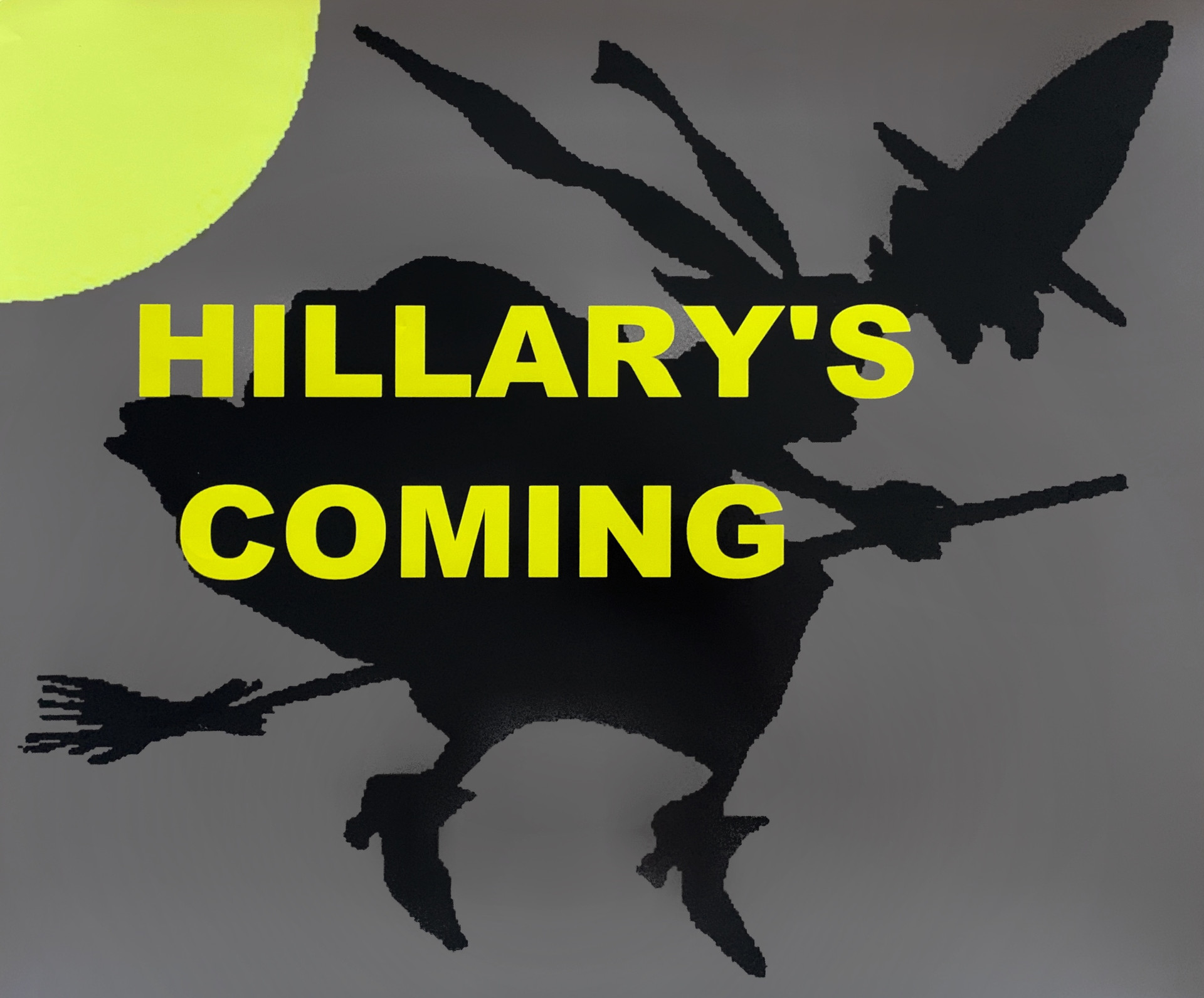 Hillary as Wicked Witch (Hillary's Coming)