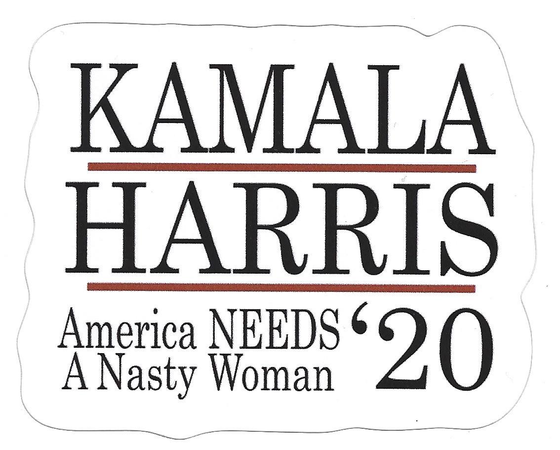 Kamala Harris: America NEEDS A Nasty Woman '20