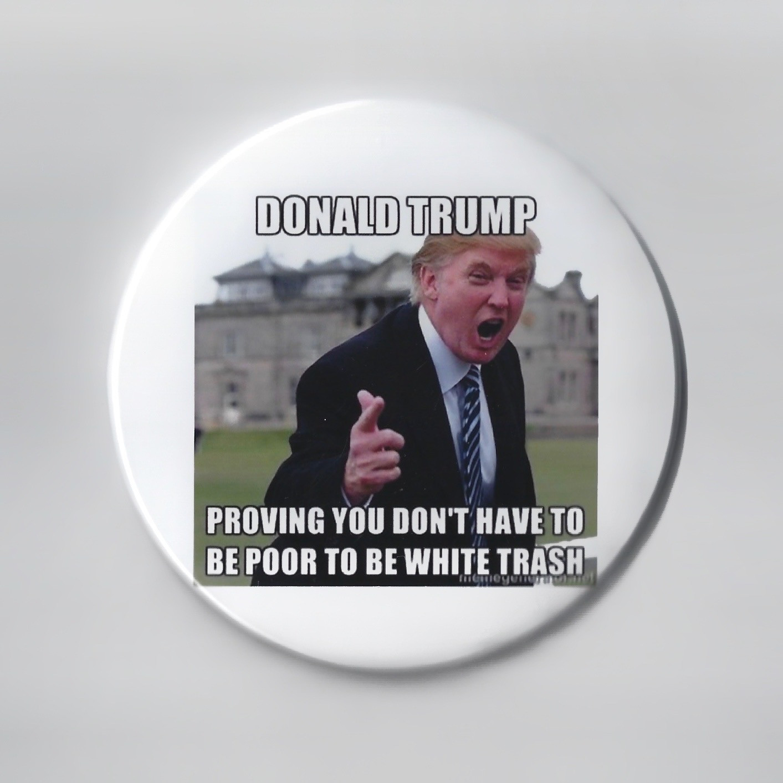 Trump is White Trash