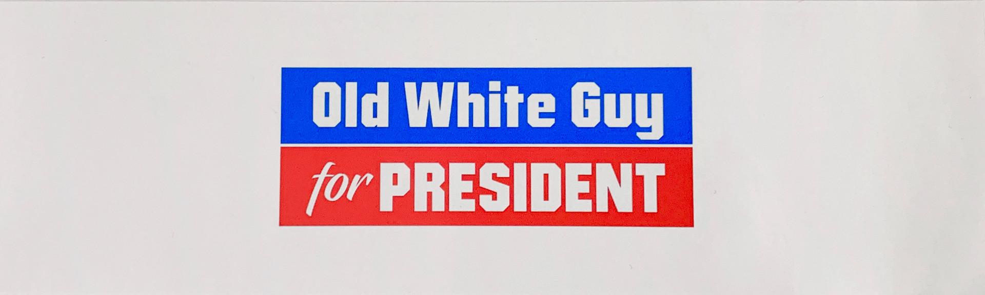 Old White Guy for President