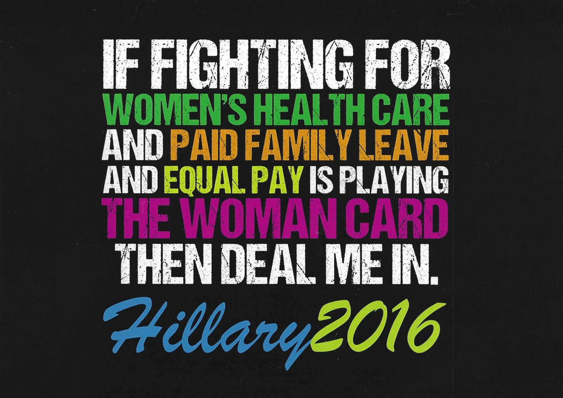 The Woman Card (Hillary)