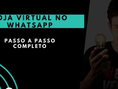 Como criar uma loja virtual pelo Whatsapp