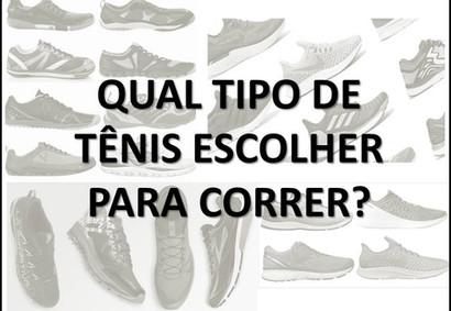 Qual tipo de tênis escolher para correr?