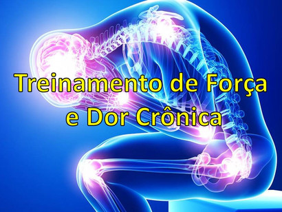 Treinamento de Força e Dor Crônica