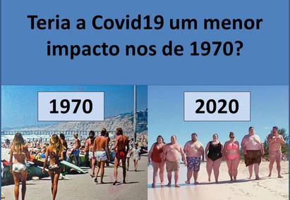 Teria a COVID19 menor impacto nos anos de 1970?