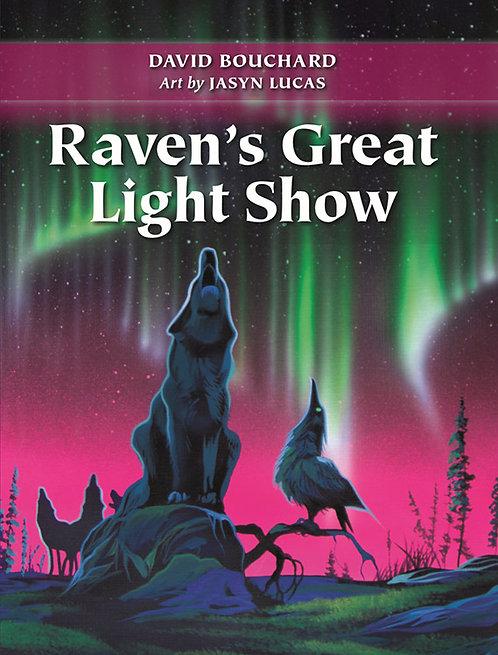 Raven's Great Light Show