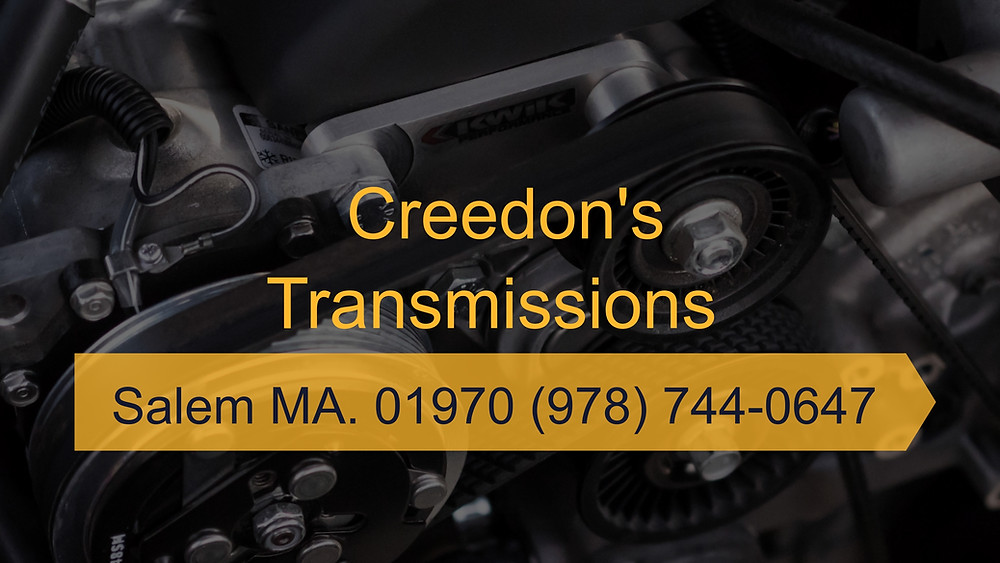 Creedons Transmissions - Salem MA