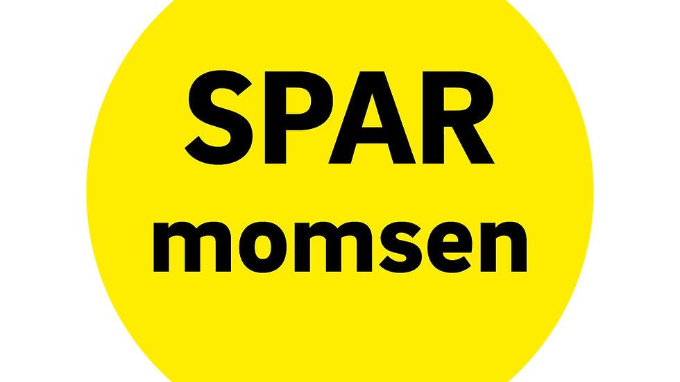 """""""Spar momsen """"  Rund klæber til vindue 50 cm Ø"""