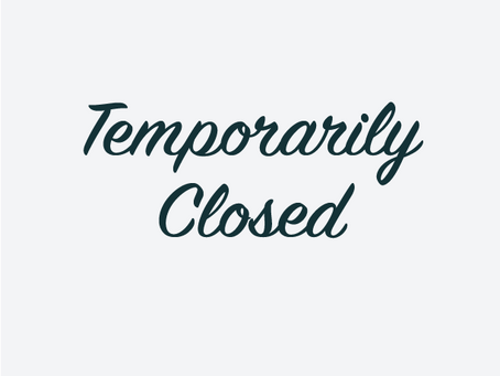 GCL Announces Temporary Closure