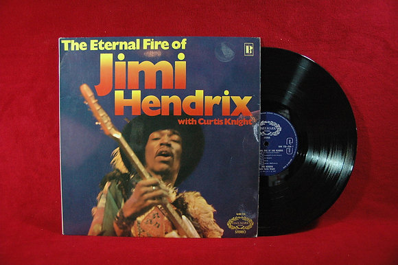 Jimi Hendrix With Curtis Knight ,The Eternal Fire Of Lp 1972 England