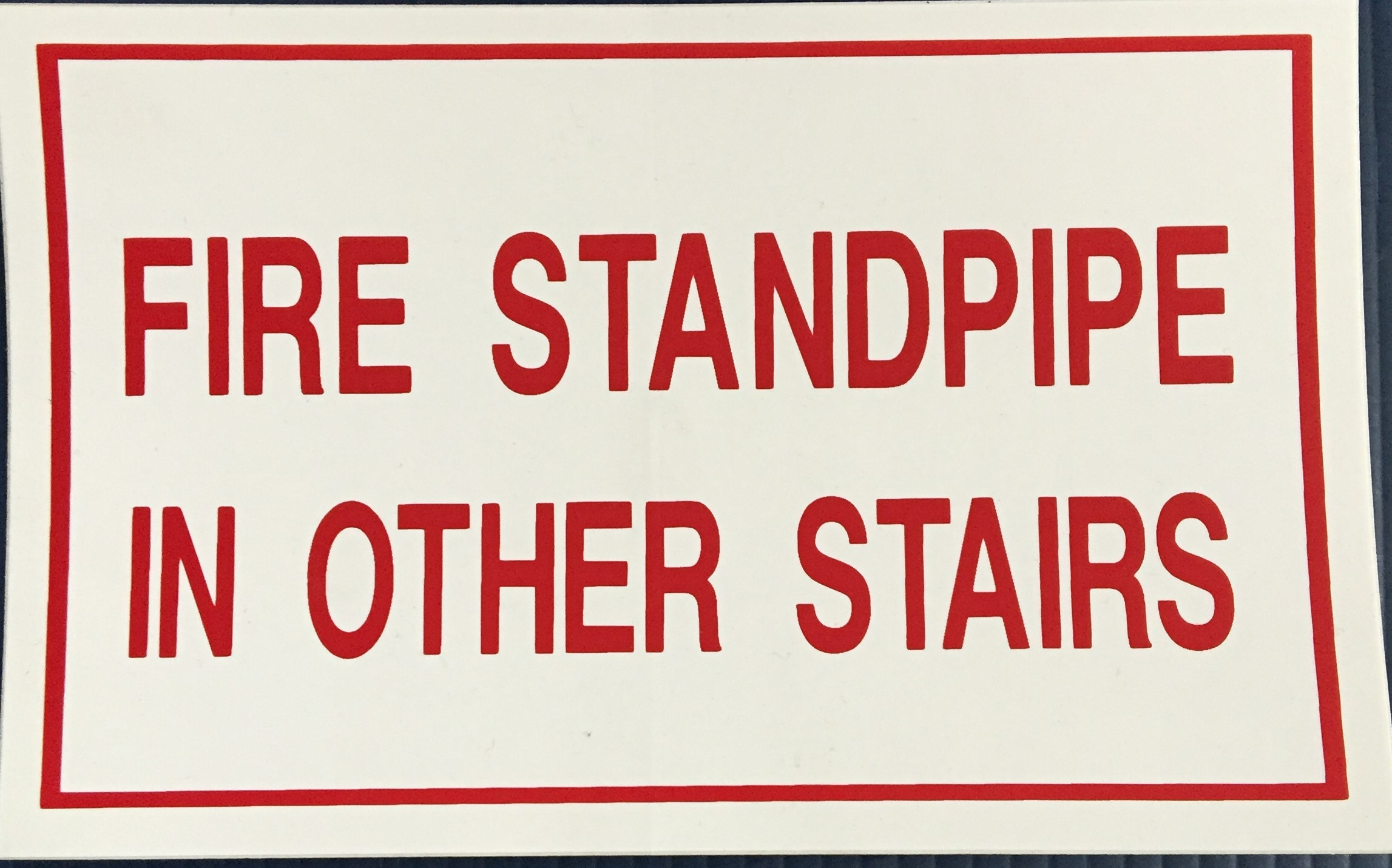 #358    8x5 Vinyl Sticker-Fire Standpipe