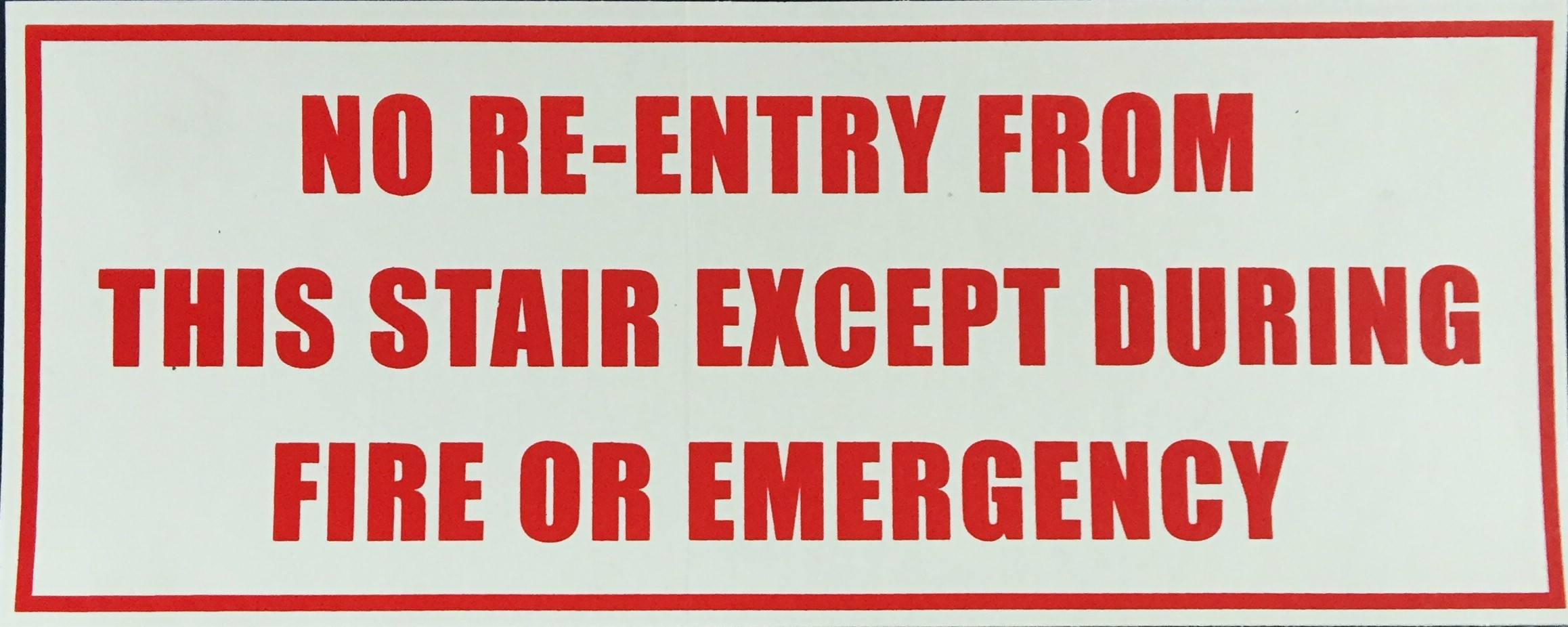 #369  10x4 Vinyl Sticker-No Re Entry Fro