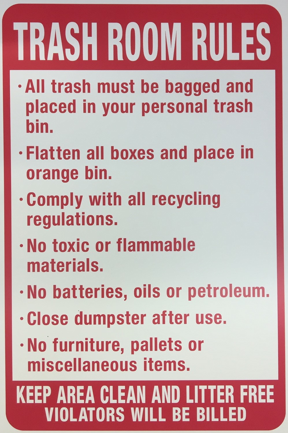 TRASH ROOM RULES