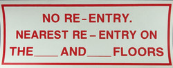 #372  10x4 Vinyl Sticker-No Re Entry Nea