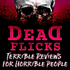 Deadflicks Horror Podcast terrible revie
