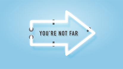 YOU'RE NOT FAR-02.png
