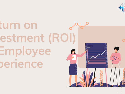 What is the Return on Investment (ROI) of Employee Experience?