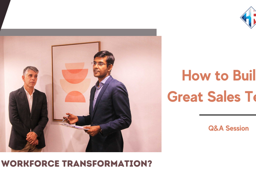 How to Build a Great Sales Team?