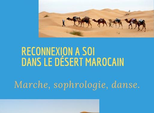 Semaine dans le désert Marocain : Sophrologie, marche et danse. Se relier à soi.