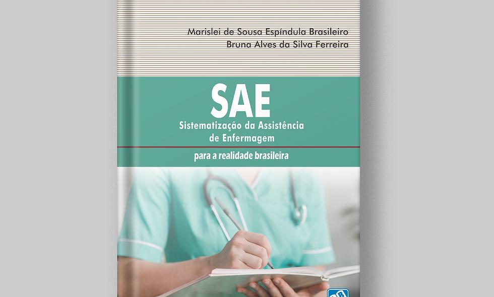 SAE - Sistematização da Assistência de Enfermagem: para a realidade brasileira