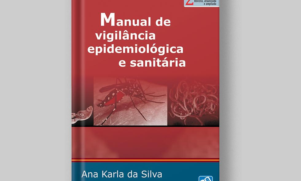 Manual de vigilância epidemiológica e sanitária