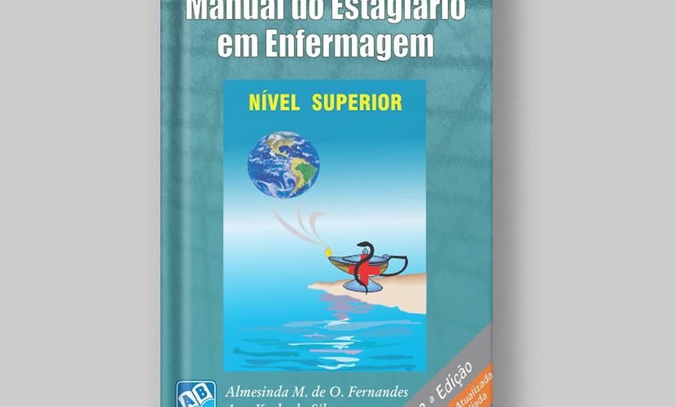 Manual do estagiário em enfermagem - Nível Superior